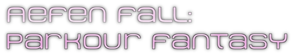Aefen Fall: First-Person Parkour Fantasy