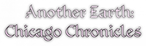 Another Earth: Chicago Chronicles